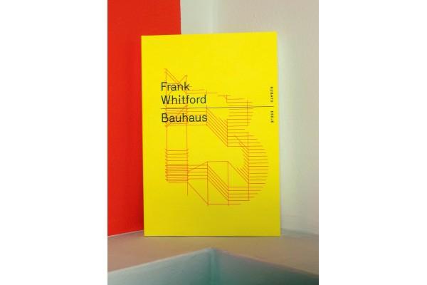 Frank Whitford: Bauhaus