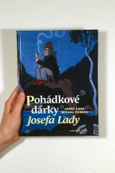 Pohádkové dárky Josefa Lady – Josef Lada, Michal Černík