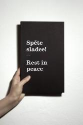 Spěte sladce! / Rest in peace – Matyáš Machat
