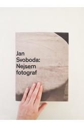 Nejsem fotograf – Jan Svoboda