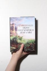 Dějiny legendárních zemí a míst – Umberto Eco