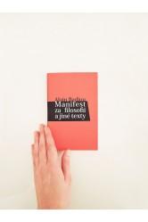 Manifest za filosofii a jiné texty – Alain Badiou