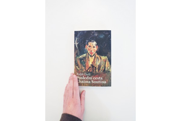Poslední cesta Chaima Soutina – Ralph Dutli