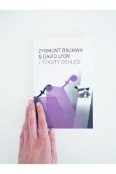 Tekutý Dohled – Zygmunt Bauman a David Lyon
