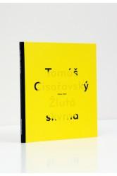 Tomáš Císařovský – Žlutá skvrna