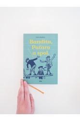 Bandita, Paťara a spol. – Václav Kaplický