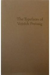 The Typefaces of Vojtěch Preissig / Otakar Karlas