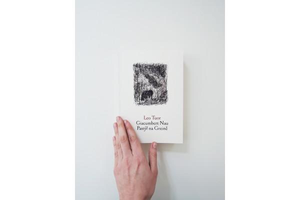 Giacumbert Nau. Pastýř na Greině – Leo Tuor