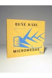 René Hábl – Micromegas (2001–2011) / Petr Vaňous