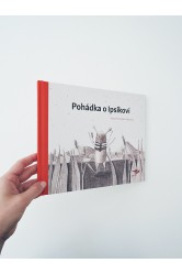 Aneta Františka Holasová – Pohádka o Ipsíkovi