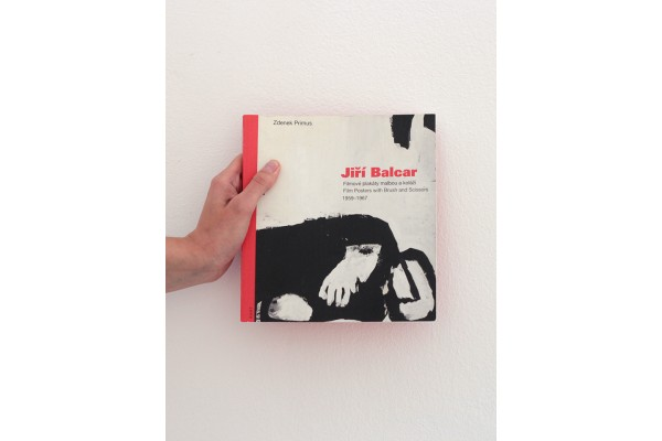 Jiří Balcar / Filmové plakáty malbou a koláží / Film Posters with Brush and Scissors 1959 - 1967