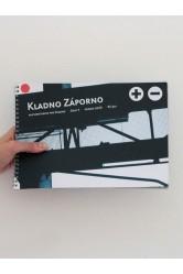 Kladno Záporno. Kulturní revue pro Kladno. 1/2006 Industriální stopy, ZOO, Klub 19