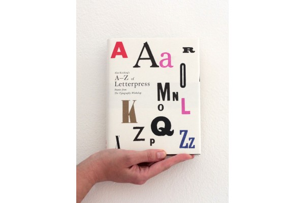 Alan Kitching's A-Z of Letterpress / Founts from The Typographic Workshop