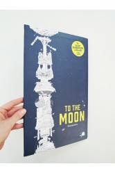 To the Moon / The Tallest Coloring Book in the World – Sarah Yoon