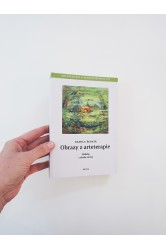 Obrazy z arteterapie / Arteterapie a sebezkušenost III / Příběhy z druhé strany – Kamila Ženatá