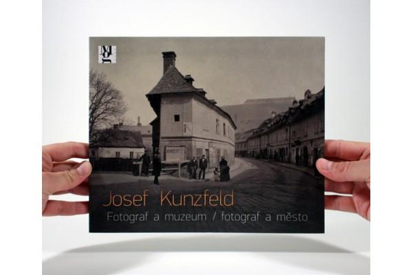 Josef Kunzfeld / Fotograf a muzeum / fotograf a město