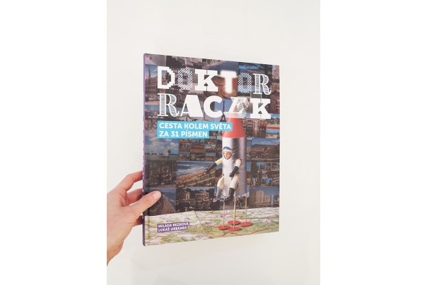Doktor Racek. Cesta kolem světa za 31 písmen – Milada Rezková, Lukáš Urbánek