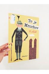 To je Mnichov – Miroslav Šašek