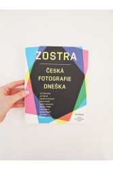 Zostra / Česká fotografie dneška – Martin Dostál
