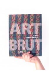 Art Brut (Luboš Plný) – Terezie Zemánková