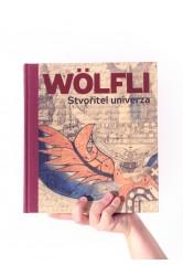 Stvořitel univerza – Adolf Wölfli