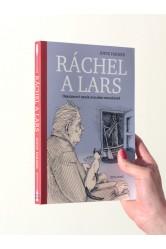 Ráchel a Lars / Obrázkový deník dvojího odcházení – Joyce Farmer