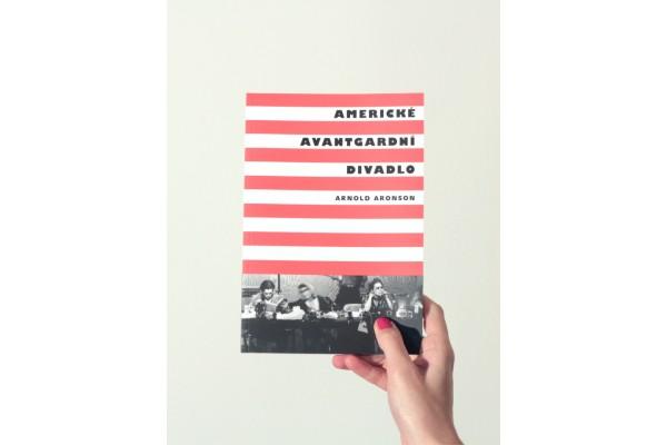 Americké avantgardní divadlo – Arnold Aronson
