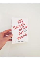 100 Secrets if the Art World - Thomas Girst, Magnus Resch