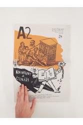 A2 – číslo 24/2016 / KNIHOVNY A ČTENÁŘI