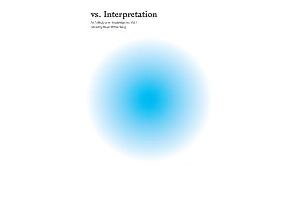 vs. Interpretation: An Anthology on Improvisation (includes sound module + USB)