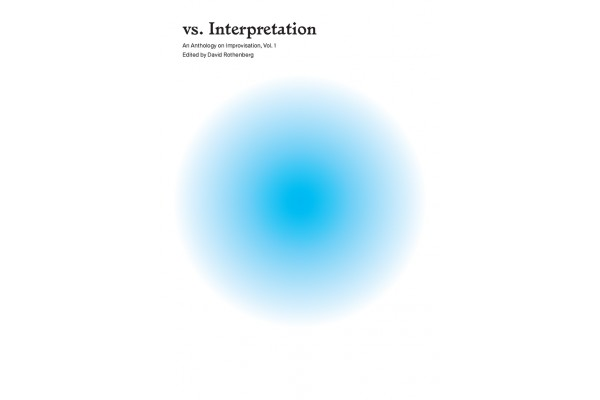 vs. Interpretation: An Anthology on Improvisation (includes sound module + USB)
