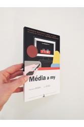 Média a my – Vlastimil Ježek, Jan Jirák