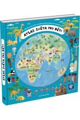 Atlas světa pro děti / Children's World Atlas