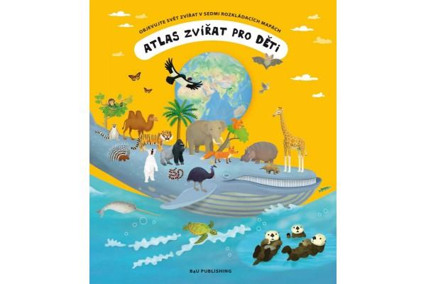 Atlas zvířat pro děti / Children's Animal Atlas
