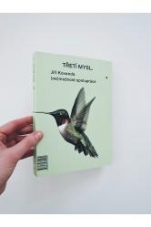 Třetí mysl / Third Mind a (ne)možnost spolupráce / and (Im)possibility of Collaboration – Jiří Kovanda