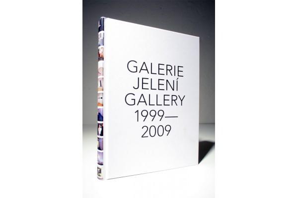 Galerie Jelení Gallery 1999–2009