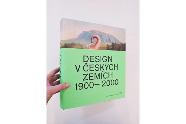 Design v českých zemích 1900–2000 – Iva Knobloch, Radim Vondráček (ed.)