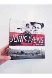 Joris Ivens / Filmař světa – André Stufkens
