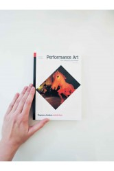 Performance Art / From Futurism to the Present – RoseLee Goldberg