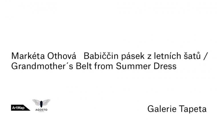 """24. 1. Praha / Vernisáž výstavy Markéty Othové """"Babiččin pásek z letních šatů """""""