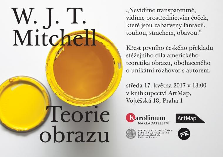 17. 5. Praha / Křest knihy Teorie obrazu – W.J.T. Mitchell