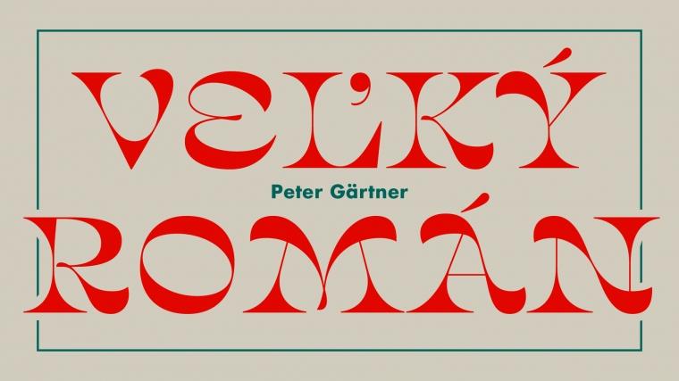 ZRUŠENO ╳ 20. 3. BRNO / Peter Gärtner: Veľký román