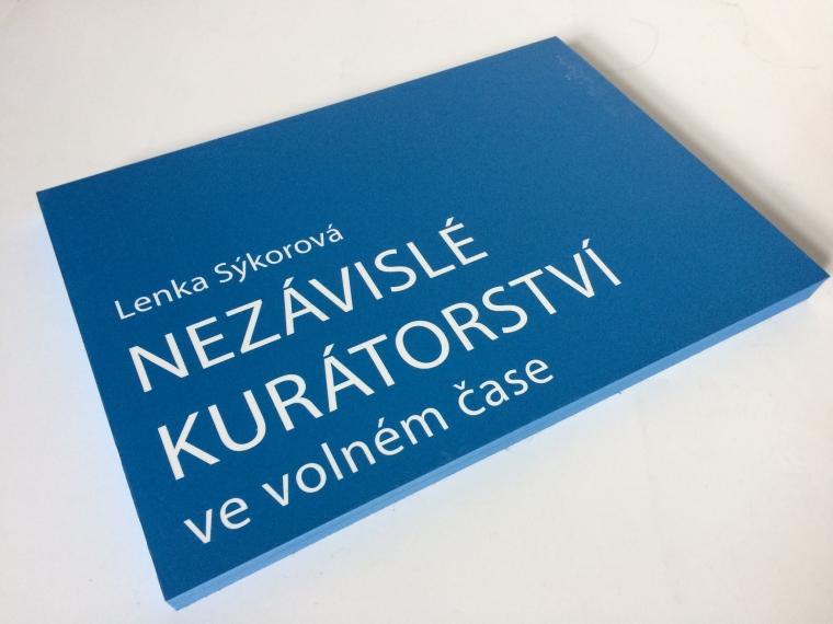 11.10. Praha / Křest knihy Nezávislé kurátoství ve volném čase + workshop Kateřiny D. Drahošové pro děti